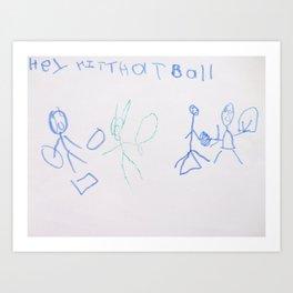 """Hey Hit that Ball"" baseball drawing by 6 year old artist  Art Print"