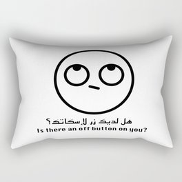 Is there an off button on you? Rectangular Pillow