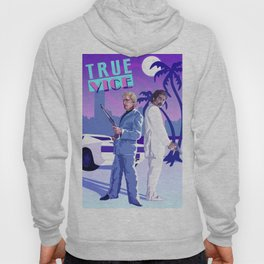 TRUE VICE Hoody