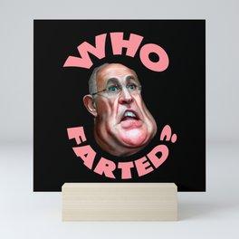 Who Farted Rudy Giuliani Funny Mini Art Print