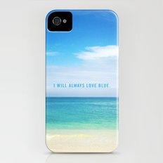 I Will Always Love Blue. Slim Case iPhone (4, 4s)