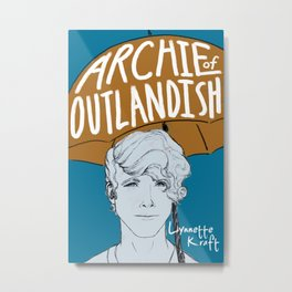Archie of Outlandish Poster Metal Print