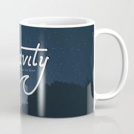 Gravity wants to bring me down Coffee Mug