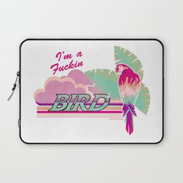 I'm a Bird! Laptop Sleeve
