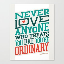 Never Ordinary - Oscar Wilde Canvas Print