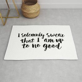 I Solemnly Swear That I Am Up to No Good black and white typography design poster home wall decor Rug