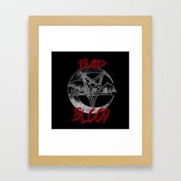 Bad Blood Framed Art Print