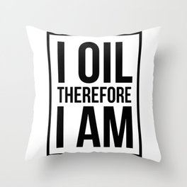 CUTE PRETTY ESSENTIAL OIL DIFFUSER designS - I OIL THEREFORE Throw Pillow