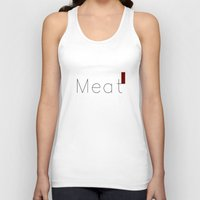 meat Tank Tops featuring Meat by summerdesigned