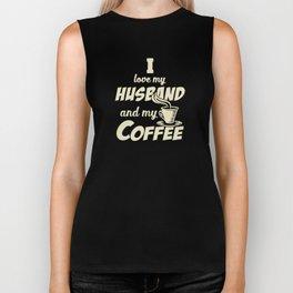 I love my husband and my coffee Biker Tank