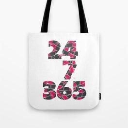 24-7/365 (Lipstick) Tote Bag