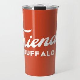 FRIENDLY BFLO Travel Mug