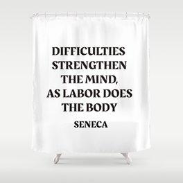 DIFFICULTIES - Seneca Stoic Quote Shower Curtain