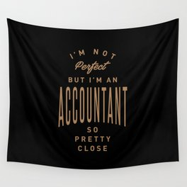Accountant - Funny Job and Hobby Wall Tapestry