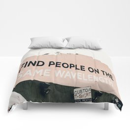 Find People on the Same Wavelength Comforters