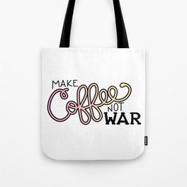 Coffee Not War (Sunset) Tote Bag