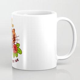 Don't Try Me Coffee Mug