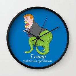 Trump is Tyrannosaurus rump (T.rump) Wall Clock