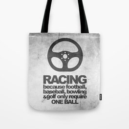 Racing Quotes Tote Bag