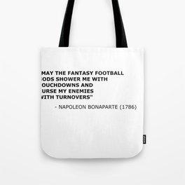 Napoleon Fantasy Football Quote Tote Bag