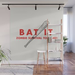 Bat it - Zombie Survival Tools Wall Mural