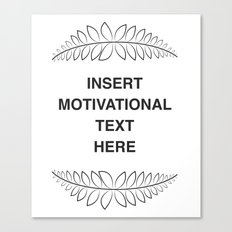 insert motivation Canvas Print