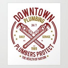 Downtown Plumbing Plumbers Protect Art Print
