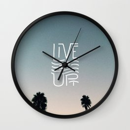 LIVE IT UP! Wall Clock