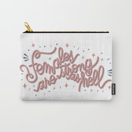 Females are strong as hell - pink Carry-All Pouch