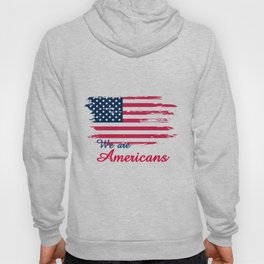 We are Americans,USA Products Hoody