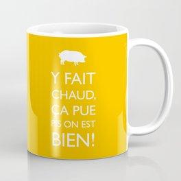 Fait chaud Coffee Mug