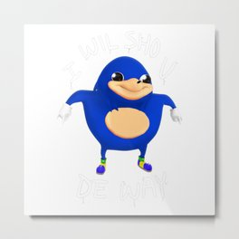 I Wil Sho U De Way Blue Metal Print