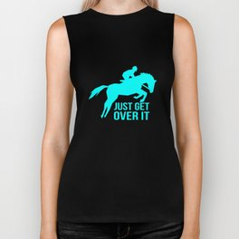 Just Get Over It Biker Tank