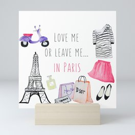 Leave me in Paris Mini Art Print