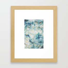 Fuck. Framed Art Print