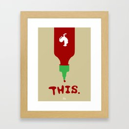 This (Awesomesauce) Framed Art Print