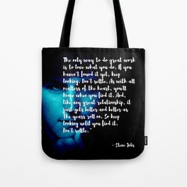 Steve Jobs 'DONT SETTLE' quote Tote Bag