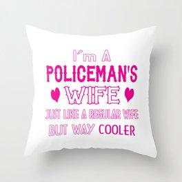 Policeman's Wife Throw Pillow