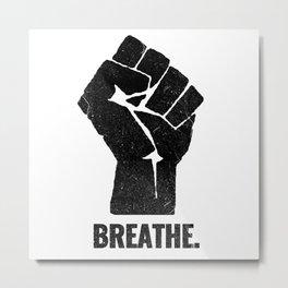 Breathe Black Lives Matter George Floyd Metal Print
