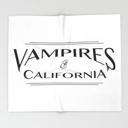 Vampires Of California Throw Blanket