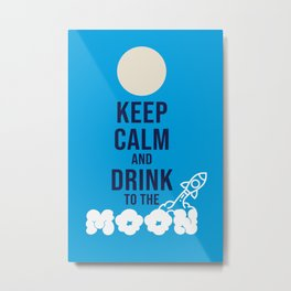 Drink to the Moon Metal Print