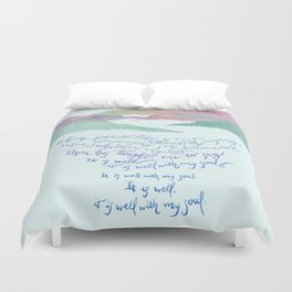 It Is Well With My Soul-Hymn Duvet Cover