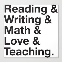 Love Teaching Canvas Print