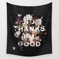 font Wall Tapestries featuring No Thanks I'm Good by Heather Landis