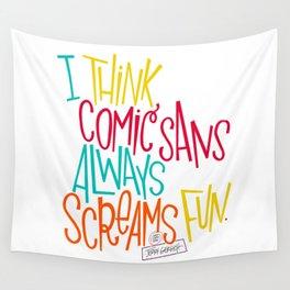 Fun Comic Sans Wall Tapestry