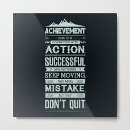 Lab No. 4 Achievement Seems To Be Conrad Hilton Inspirational Quotes Poster Metal Print