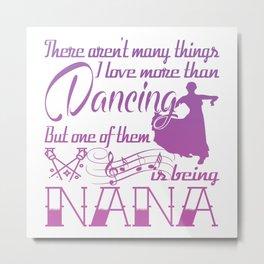 Dancing Nana Metal Print