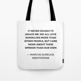 Stoic Inspiration Quotes - Marcus Aurelius Meditations - We love ourselves Tote Bag