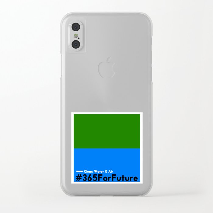 Clean Water & Air #365ForFuture Clear iPhone Case
