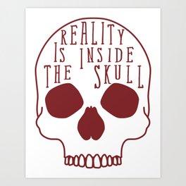 Reality Is Art Print